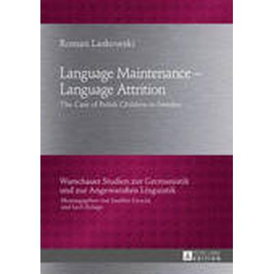 Language Maintenance - Language Attrition (Inbunden, 2014)