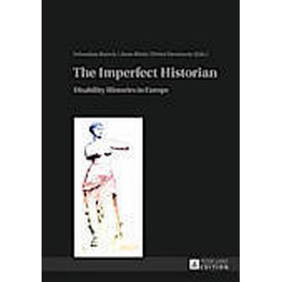 The Imperfect Historian (Inbunden, 2013)
