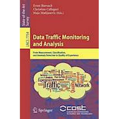 Data Traffic Monitoring and Analysis (Häftad, 2013)