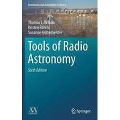 Tools of Radio Astronomy (Inbunden, 2013)