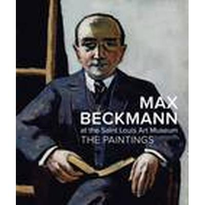 Max Beckmann at the Saint Louis Art Museum (Inbunden, 2015)