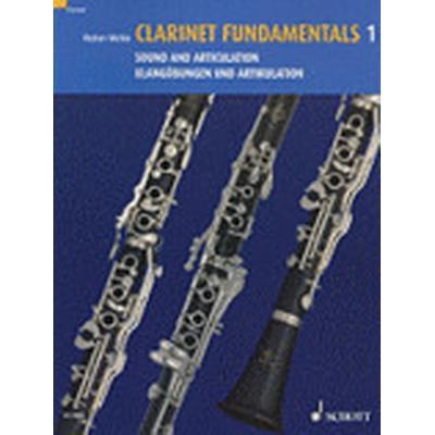 Clarinet Fundamentals: v.1 (Häftad, 2007)