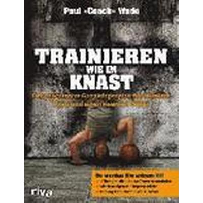 Trainieren wie im Knast (Häftad, 2015)