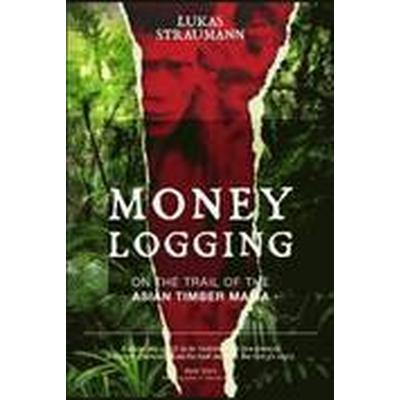 Money Logging (Häftad, 2014)