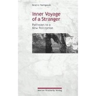 Inner Voyage of a Stranger (Inbunden, 2002)