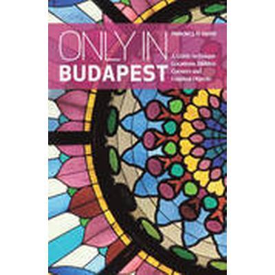 Only in Budapest (Häftad, 2014)