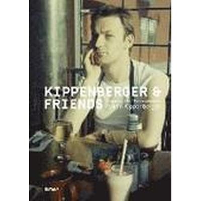 Kippenberger and Friends (Inbunden, 2013)