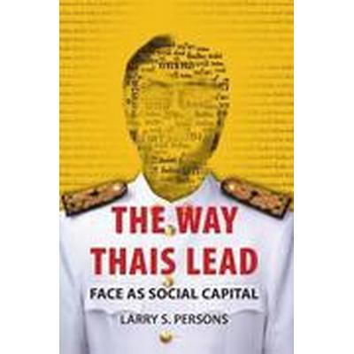 The Way Thais Lead (Häftad, 2016)