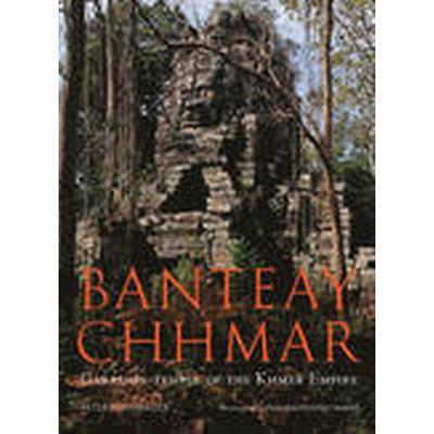 Banteay Chhmar (Häftad, 2013)