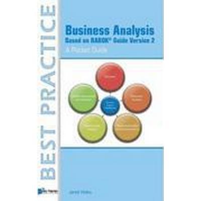 Business Analysis Based on BABOK Guide Version 2 - A Pocket Guide (Häftad, 2014)