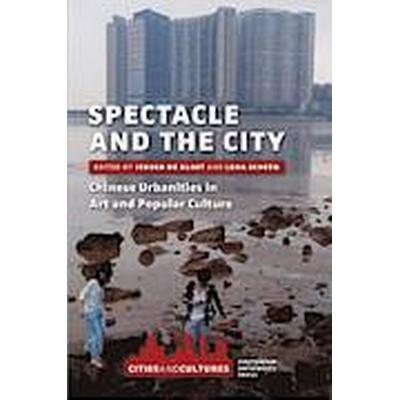 Spectacle and the City (Häftad, 2013)