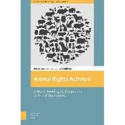 Animal Rights Activism (Inbunden, 2016)