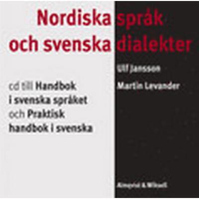 Nordiska språk och svenska dialekter Cd till Handbok i svenska språket (Ljudbok CD, 2004)