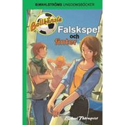 Falskspel och finter (Häftad, 2016)