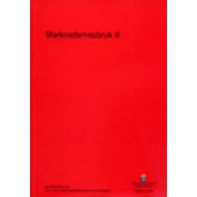 Marknadsmissbruk II: betänkande från 2012 års marknadsmissbruksutredning. SOU 2014:46 (Häftad, 2014)