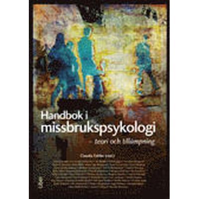 Handbok i missbrukspsykologi - teori och tillämpning (Inbunden, 2012)