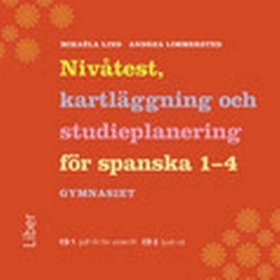 Nivåtest, kartläggning och studieplanering i Spanska Gy cd - Spanska för gy (, 2014)