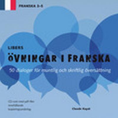 Libers övningar i franska: 50 dialoger för muntlig och skriftlig översättni (, 2014)