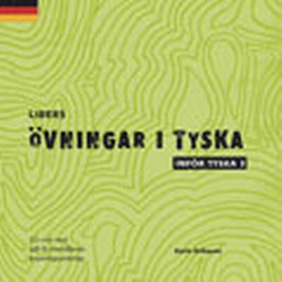 Libers övningar i tyska: Inför Tyska 3 cd (, 2013)