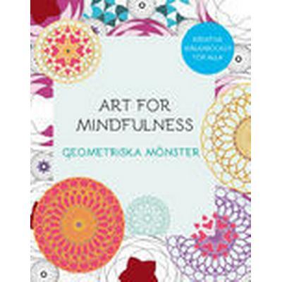 Art for mindfulness: geometriska mönster (Häftad, 2015)