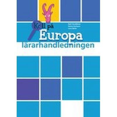 Koll på Europa Lärarhandledning (Häftad, 2009)