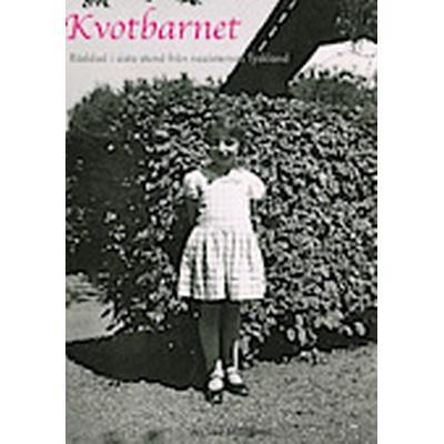 Kvotbarnet: räddad i sista stund från nazisternas Tyskland (Häftad, 2013)