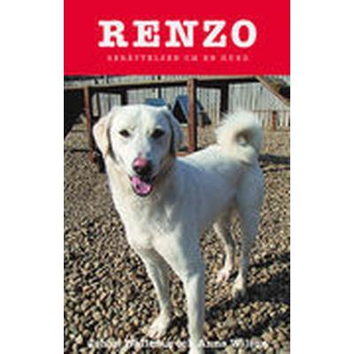 Renzo, berättelsen om en hund (Inbunden, 2014)