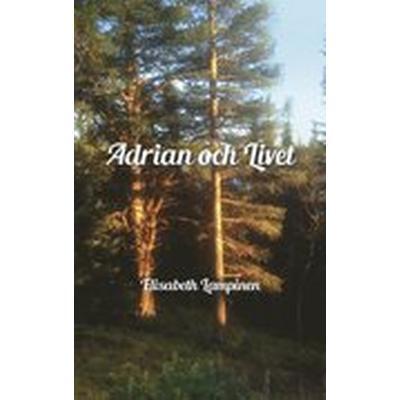 Adrian och Livet (Häftad, 2015)