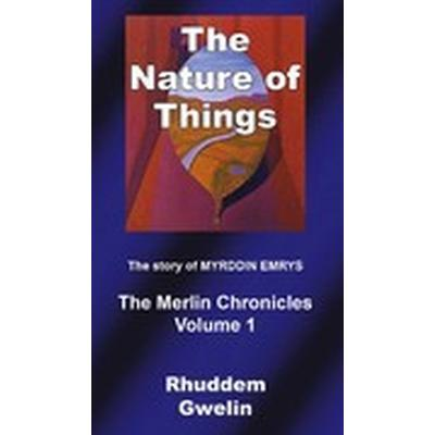 The nature of things: the story of Myrddin Emrys (Häftad, 2016)