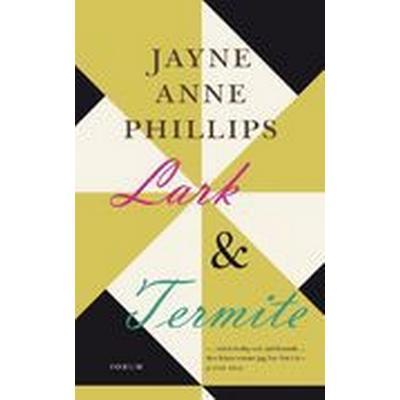 Lark & Termite (Inbunden, 2010)