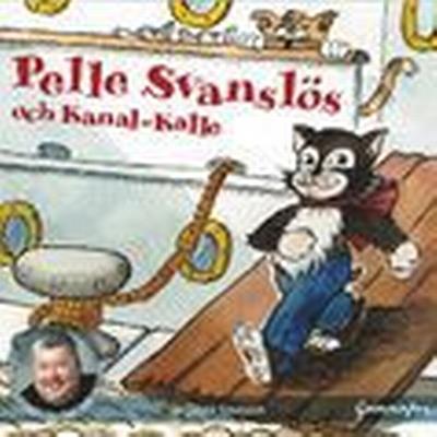 Pelle Svanslös och Kanal-Kalle (Ljudbok nedladdning, 2016)