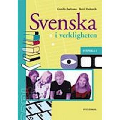 Svenska i verkligheten: Svenska 1 för GY11 (Inbunden, 2011)