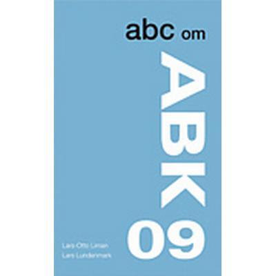 ABC om ABK 09 (Häftad, 2010)