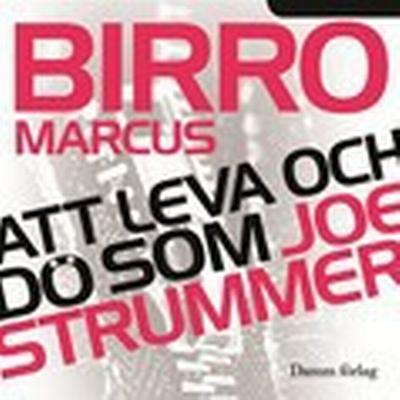 Att leva och dö som Joe Strummer (Ljudbok nedladdning, 2010)