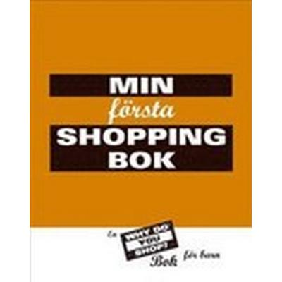 Min första shoppingbok: en Why do you shop?: bok för barn (Kartonnage, 2002)