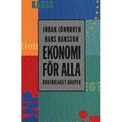 Ekonomi för alla (Häftad, 1991)