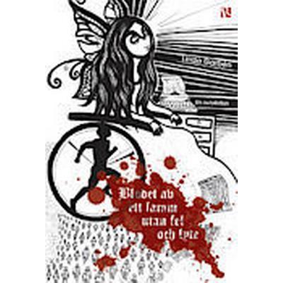 Blodet av ett lamm utan fel och lyte (Häftad, 2013)