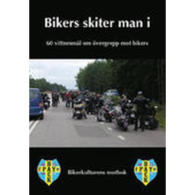 Bikers skiter man i (Pocket, 2014)