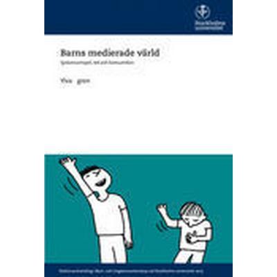 Barns medierade värld: syskonsamspel, lek och konsumtion (Häftad, 2015)