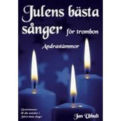 Julens bästa sånger Andrastämmor Trombon (Häftad, 2014)