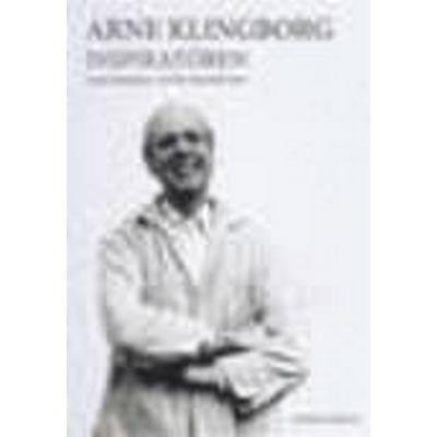 Arne Klingborg - Inspiratören (Inbunden, 2015)