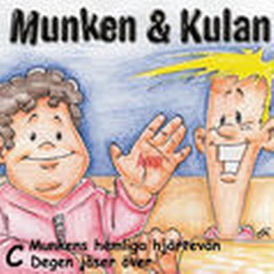 Munken & Kulan C, Munkens hemliga hjärtevän ; Degen jäser över (Ljudbok CD, 2001)