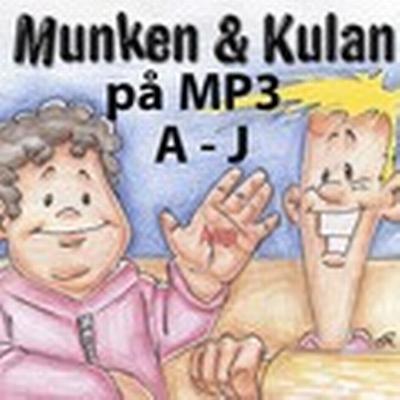 Munken & Kulan A - J (Ljudbok MP3 CD, 2012)