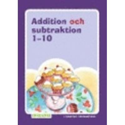 Addition och subtraktion 1-10 (Häftad, 2011)
