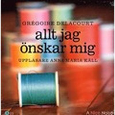 Allt jag önskar mig (Ljudbok CD, 2013)