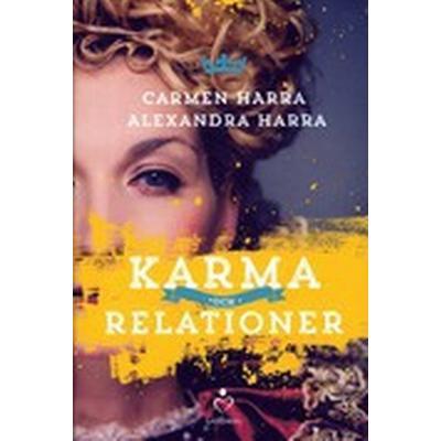 Karma och relationer (Inbunden, 2016)