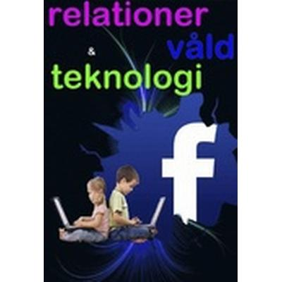 Förhållande, teknologi & våld (Häftad, 2014)