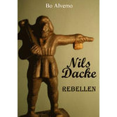 Nils Dacke rebellen (Häftad, 2010)