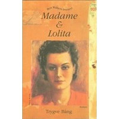 Madame & Lolita. Bert Walters äventyr (Kartonnage, 1997)