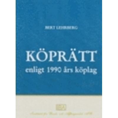 Köprätt ¿ enligt 1990 års köplag (Inbunden, 2008)